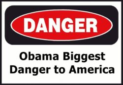 Obama biggest danger to America and Europe
