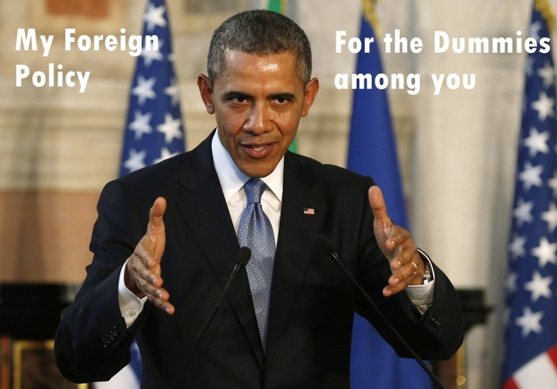 Obama Five Pillar Foreign Policy for Dummies