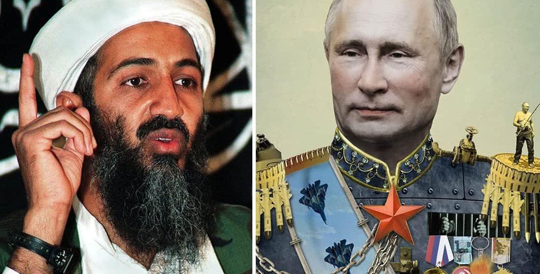 Vladimir Putin is the New Osama Bin Laden